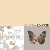 Chakra Lounge Vol. 1 by Various Artists