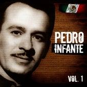 Lo Mejor De Pedro Infante. Vol.1 by Pedro Infante