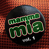 Mamma Mia. Vol.1 by Various Artists
