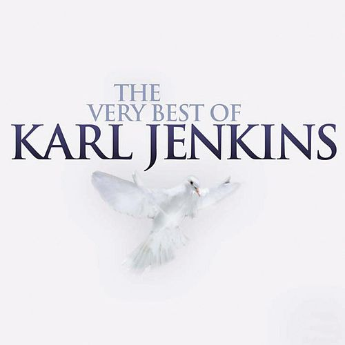 The Very Best of Karl Jenkins von Various Artists