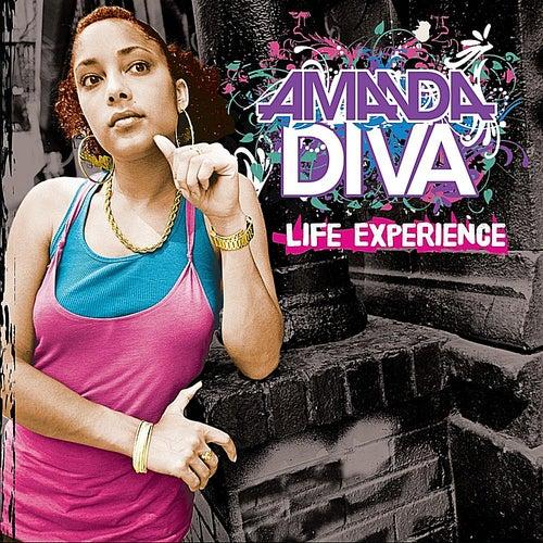 Life Experience by Amanda Diva