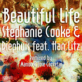 Beautiful Life by Stephanie Cooke