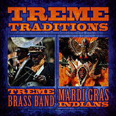 Treme Traditions by Treme Brass Band