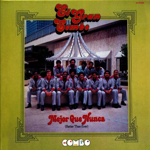 Mejor Que Nunca (Better Than Ever) by El Gran Combo De Puerto Rico