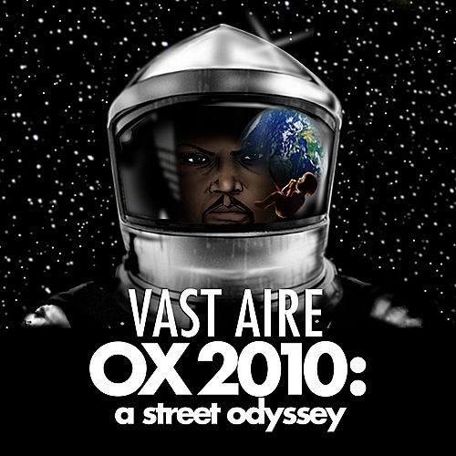 OX 2010: A Street Odyssey by Vast Aire
