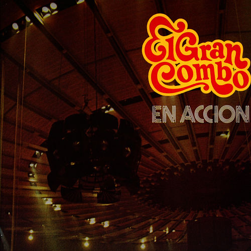 En Accion by El Gran Combo De Puerto Rico
