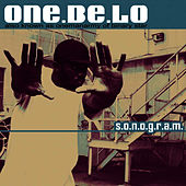 S.O.N.O.G.R.A.M. by One Be Lo