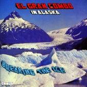 Breaking the Ice by El Gran Combo De Puerto Rico