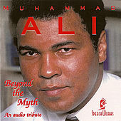 Beyond The Myth by Muhammad Ali