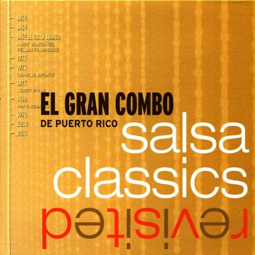 Salsa Classics Revisited by El Gran Combo De Puerto Rico