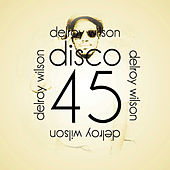 Disco 45 by Delroy Wilson