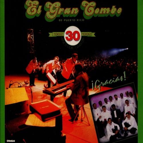 ¡Gracias! 30 Años de Sabor by El Gran Combo De Puerto Rico