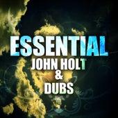 Essential John Holt & Dubs by John Holt