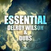 Essential Delroy Wilson & Dubs by Delroy Wilson