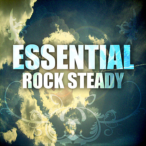 Essential Rocksteady by Various Artists