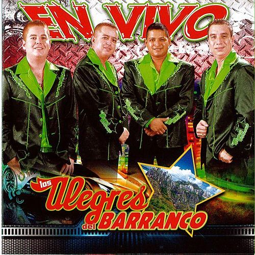 En Vivo by Los Alegres Del Barranco