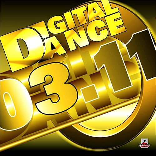 Digital Dance 03.11 by Various Artists