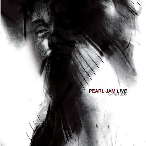 Live On Ten Legs by Pearl Jam