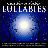 Sleep Aid For Newborn Baby: Relaxing Music, Nature Sounds, Soothing Waterfalls, Birds and Sound of Rain For Babies Sleeping by Newborn Baby Lullabies