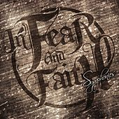 Symphonies by In Fear And Faith