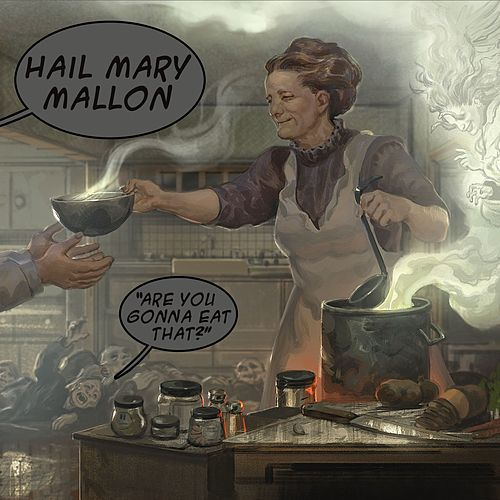 Are You Gonna Eat That? [Clean Version] by Hail Mary Mallon