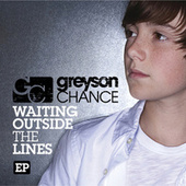 Waiting Outside The Lines EP by Greyson Chance