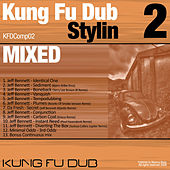 Kung Fu Dub Stylin Vol 2 Mixed by Jeff Bennett by Jeff Bennett