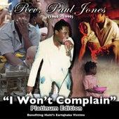 I Won't Complain Haiti Relief by Rev. Paul Jones