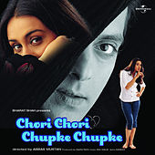 Chori Chori Chupke Chupke by Various Artists