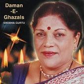 Daman -E- Ghazals by Shobha Gurtu