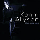 'Round Midnight by Karrin Allyson