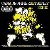 Can A Drummer Get Some Remix by Travis Barker