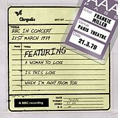 BBC In Concert (21st March 1979) by Frankie Miller