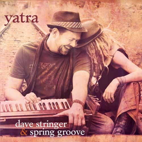 Yatra by Dave Stringer