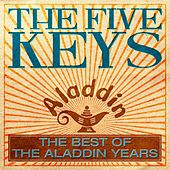 The Aladdin Years by The Five Keys