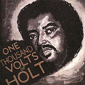 1000 Volts Of Holt - Plus! by John Holt