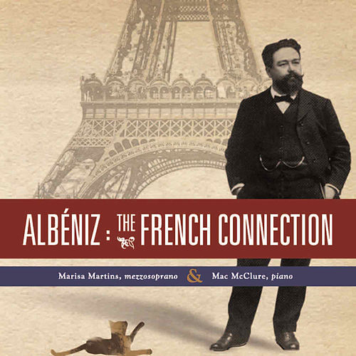 Albeniz The French Conection by Marisa Martins