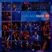 XV Live by Chicago Mass Choir