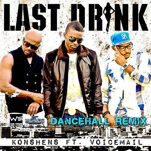 Last Drink - Dancehall Remix by Various Artists