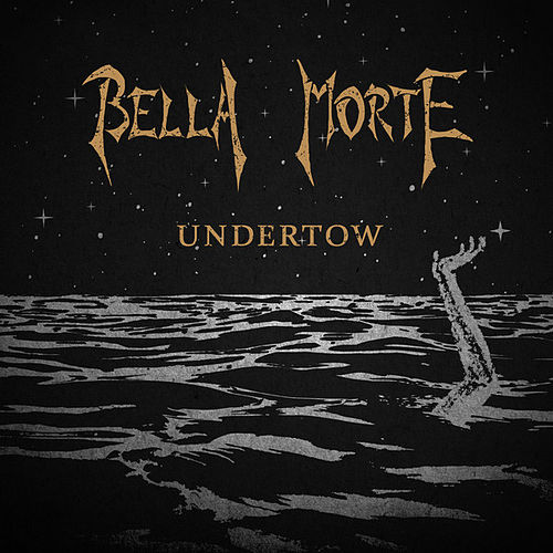 Undertow by Bella Morte