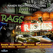 Rags 2 Riches Riddim by Various Artists