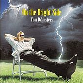 On The Bright Side by Tom DeMasters
