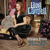 Kitty Wells Dresses: Songs of the Queen of Country Music by Laura Cantrell