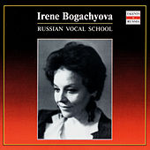 Russian Vocal School. Irene Bogachyova - vol.2 by Irene Bogachyova
