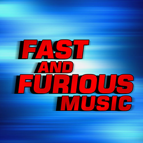Fast & Furious Music ( Music Inspired By Fast Five) by Various Artists