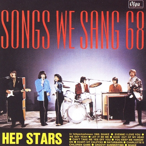 Songs We Sang 68 by The Hep Stars