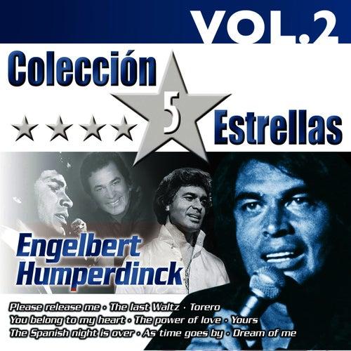 Colección 5 Estrellas. Engelbert Humperdink. Vol.2 by Engelbert Humperdink