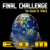Final Challenge by E.D.M. (electronic dance music)