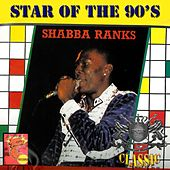 Star of the 90's by Shabba Ranks