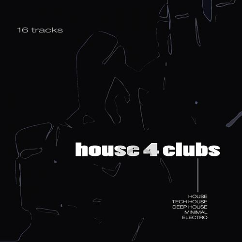 House 4 Clubs by Various Artists